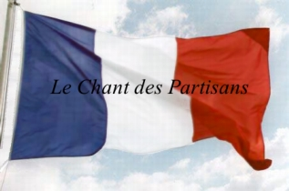 Le Chant des Partisans : Chant patriotique français